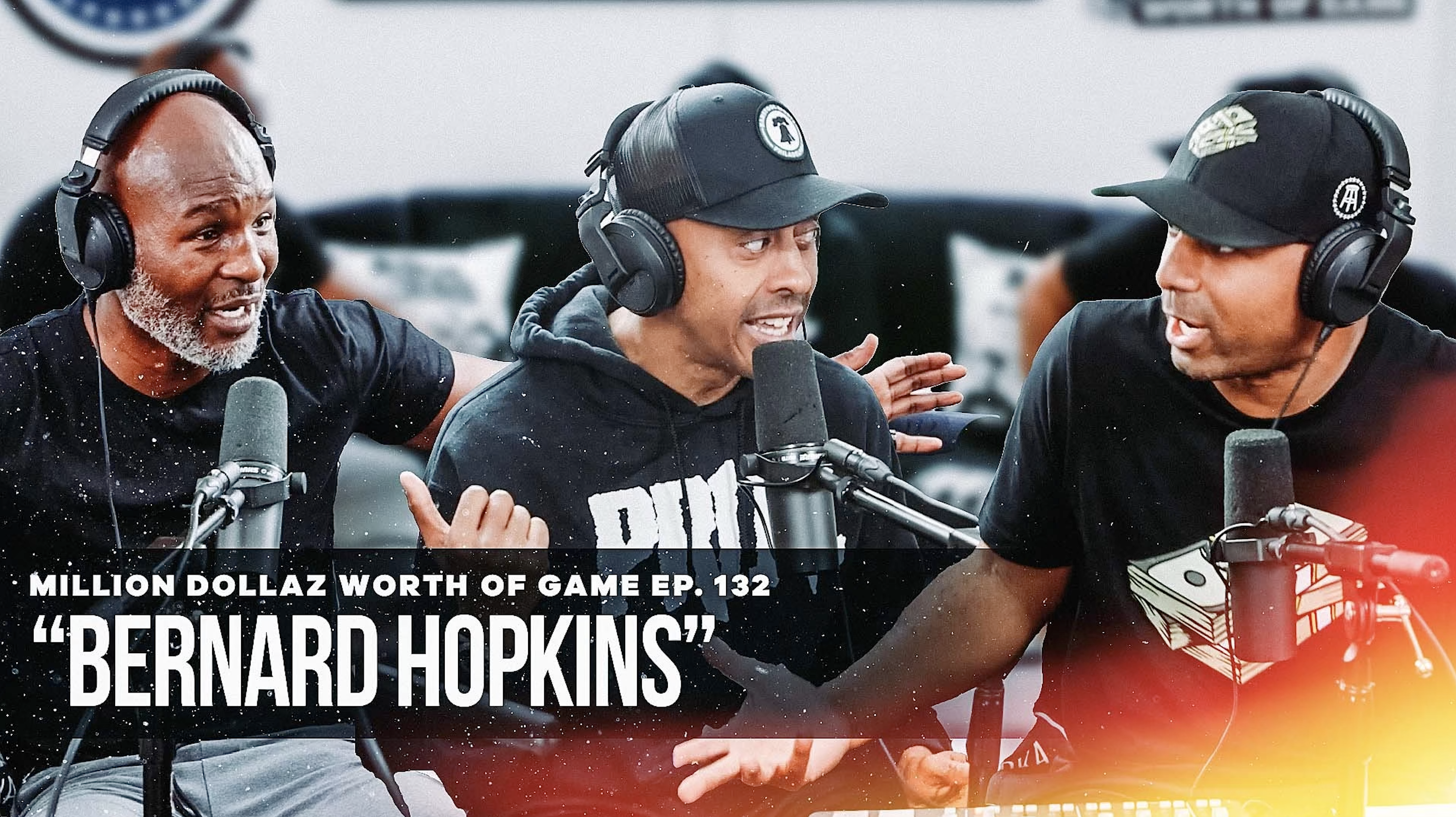 BERNARD HOPKINS: THE OLDEST BOXING CHAMPION EVER JOINED THE MILLION DOLLAZ CREW FOR EP. 132